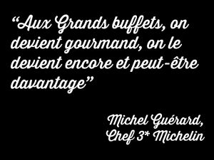Michel Guérard aux grands buffets