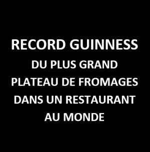 Les Grands Buffets, Record Guinness du plus grand plateau de fromages au monde
